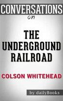 The Underground Railroad (Pulitzer Prize Winner) (National Book Award Winner) (Oprah's Book Club): A Novel b…