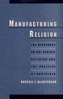 Manufacturing Religion