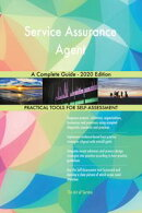 Service Assurance Agent A Complete Guide - 2020 Edition