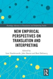 New Empirical Perspectives on Translation and Interpreting【電子書籍】