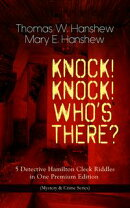 KNOCK! KNOCK! WHO'S THERE? – 5 Detective Hamilton Cleek Riddles in One Premium Edition