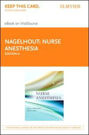 Nurse Anesthesia - E-Book【電子書籍】[ John J. Nagelhout, CRNA, PhD, FAAN ]
