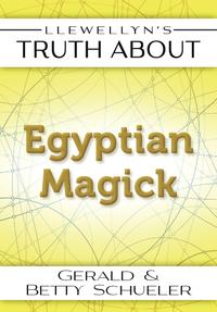Llewellyn'sTruthAboutEgyptianMagick