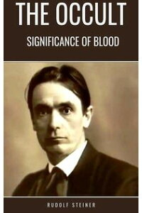 TheOccultSignificanceofBlood