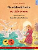 Die wilden Schwäne – De vilde svaner (Deutsch – Dänisch)