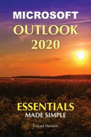 Microsoft Outlook 2020: Essentials Made Simple