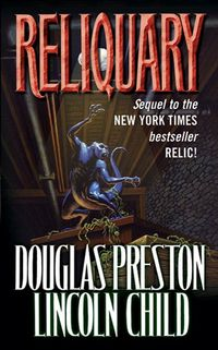 ReliquaryThe Second Novel in the Pendergast Series【電子書籍】[ Douglas Preston ]