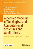 Algebraic Modeling of Topological and Computational Structures and Applications