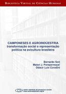 Camponeses e agroindústria: transformação social e representação política na avicultura brasileira…