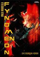 FYNOMENON - Ein Cyberpunk-Roman