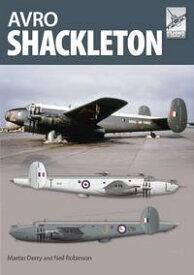 Flight Craft 9: Avro Shackleton【電子書籍】[ Martin Derry ]