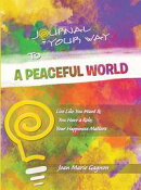 Journal Your Way to a Peaceful World