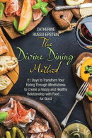 The Divine Dining Method