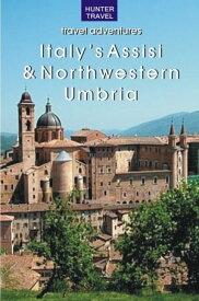 Italy's Assisi & Northwestern Umbria【電子書籍】[ Emma Jones ]