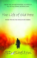 The Life of Old Pete
