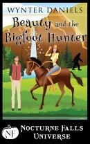 Beauty and the Bigfoot Hunter