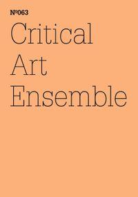 Critical Art EnsembleBedenken eines gel?uterten Galtonianers (dOCUMENTA (13): 100 Notes - 100 Thoughts, 100 Notizen - 100 Gedanken # 063)【電子書籍】[ Critical Art Ensemble ]