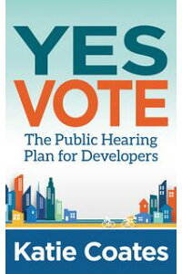 YesVoteThePublicHearingPlanforDevelopers