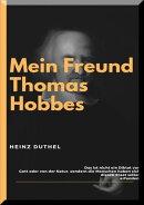 MEIN FREUND THOMAS HOBBES