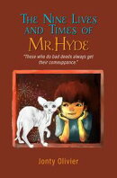 The Nine Lives and Times of Mr. Hyde