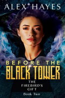 Before the Black Tower