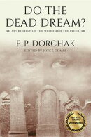 Do The Dead Dream?
