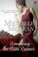 Romancing the Rumrunner