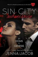 Sin City Submission - A Doms of Genesis Novella