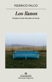 Los llanos【電子書籍】[ Federico Falco ]