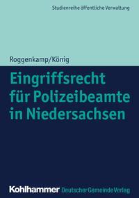 Eingriffsrecht f?r Polizeibeamte in Niedersachsen【電子書籍】[ Jan Roggenkamp ]