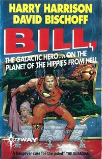 Bill,theGalacticHero:PlanetoftheHippiesfromHell