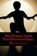 Aldo Newman and the Extra-Dimensional Space