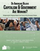Do Americans Believe Capitalism and Government are Working?: Religious Left, Religious Right and the Future …