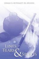 Lines, Tears & Spirits