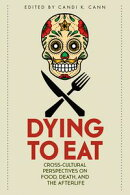 Dying to Eat