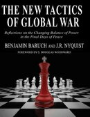 The New Tactics of Global War - Reflections On the Changing Balance of Power In the Final Days of Peace