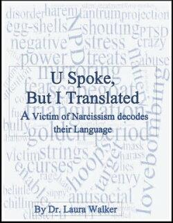 U Spoke but I Translated: A Victim of Narcissism decodes their Language