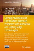 Solving Pavement and Construction Materials Problems with Innovative and Cutting-edge Technologies
