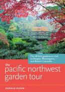 The Pacific Northwest Garden Tour