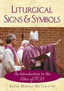 Liturgical Signs and Symbols