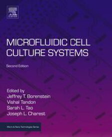 Microfluidic Cell Culture Systems【電子書籍】