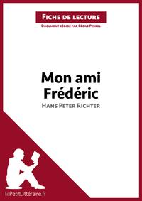 MonamiFr?d?ricdeHansPeterRichter(Fichedelecture)R?sum?completetanalysed?taill?edel'oeuvre