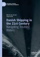 Danish Shipping in the 21st Century