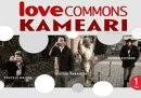 LOVECOMMONS KAMEARI vol.1