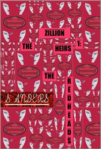 The Zillion Heirs 1: The Redheads【電子書籍】[ S Anders ]