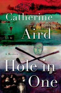 Hole in OneA Sloan and Crosby Mystery【電子書籍】[ Catherine Aird ]