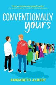 Conventionally Yours【電子書籍】[ Annabeth Albert ]