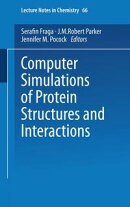 Computer Simulations of Protein Structures and Interactions