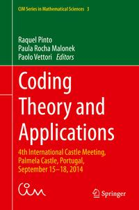 CodingTheoryandApplications4thInternationalCastleMeeting,PalmelaCastle,Portugal,September15-18,2014