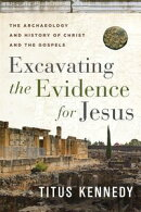 Excavating the Evidence for Jesus